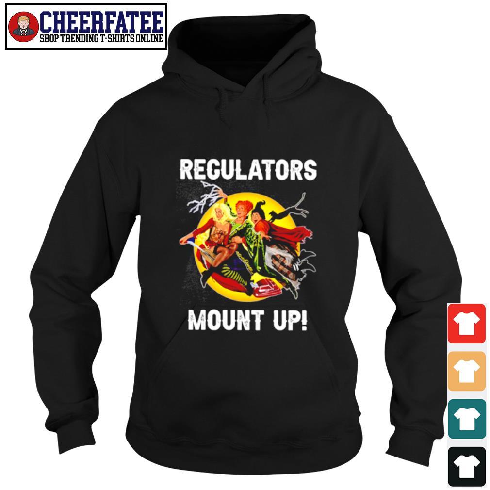 Regulators mount up s hoodie