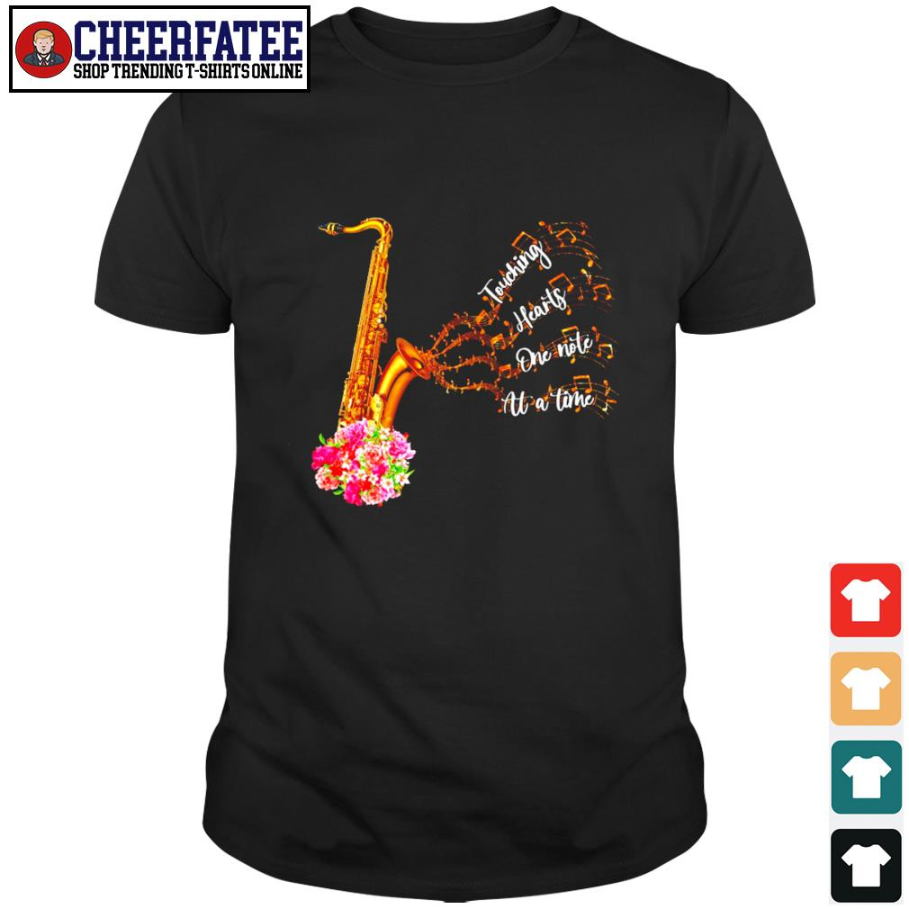 Saxophone touching hearts one note at a time shirt