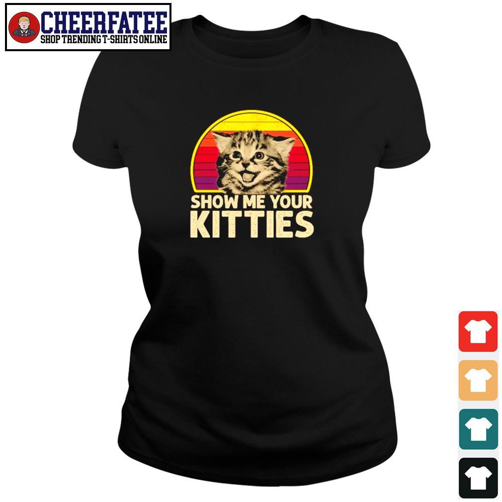 Show me your kitties vintage s ladies-tee