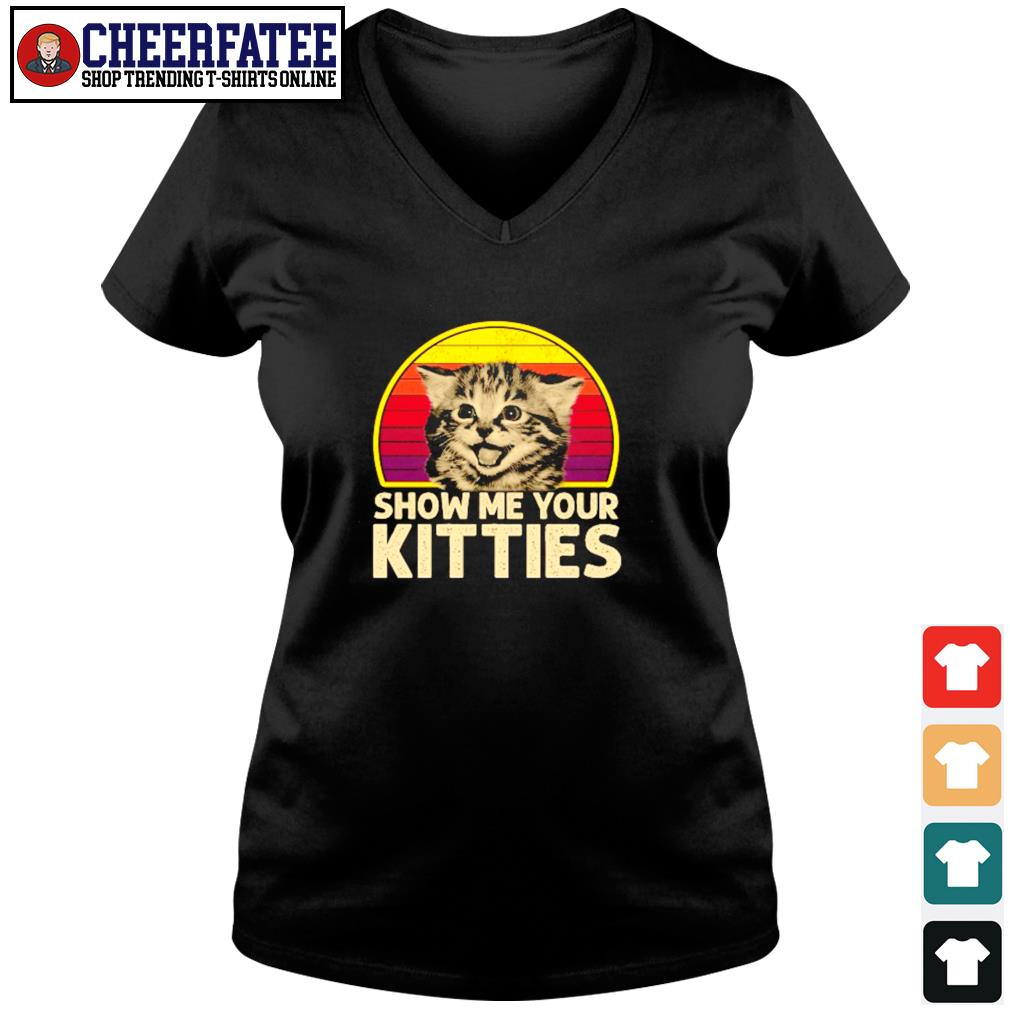 Show me your kitties vintage s v-neck t-shirt