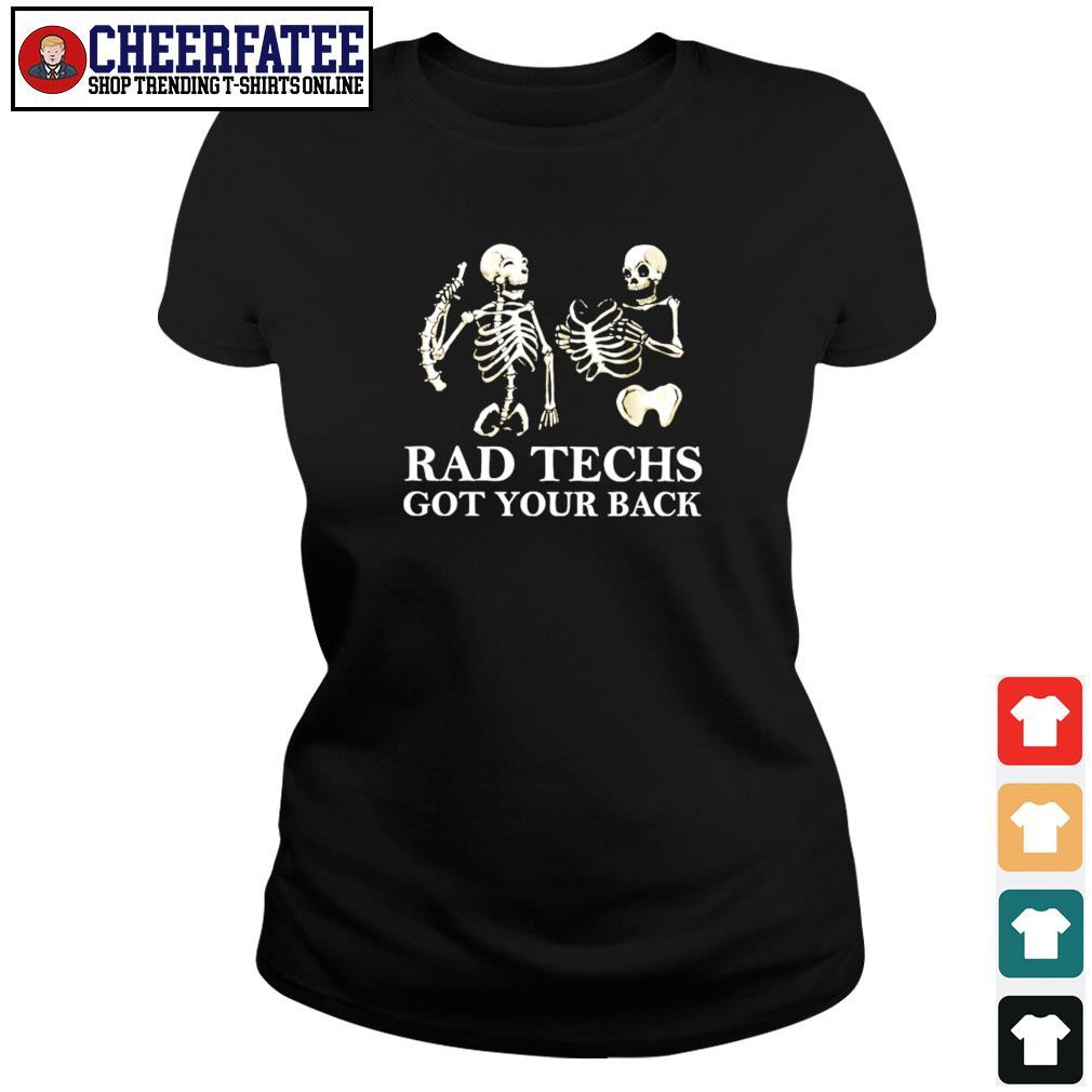 Skeleton rad techs got your back s ladies-tee