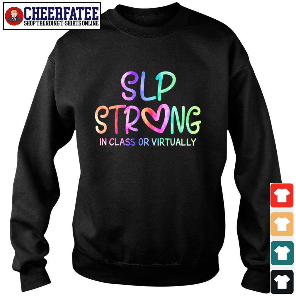 Slp strong in class or virtually s sweater