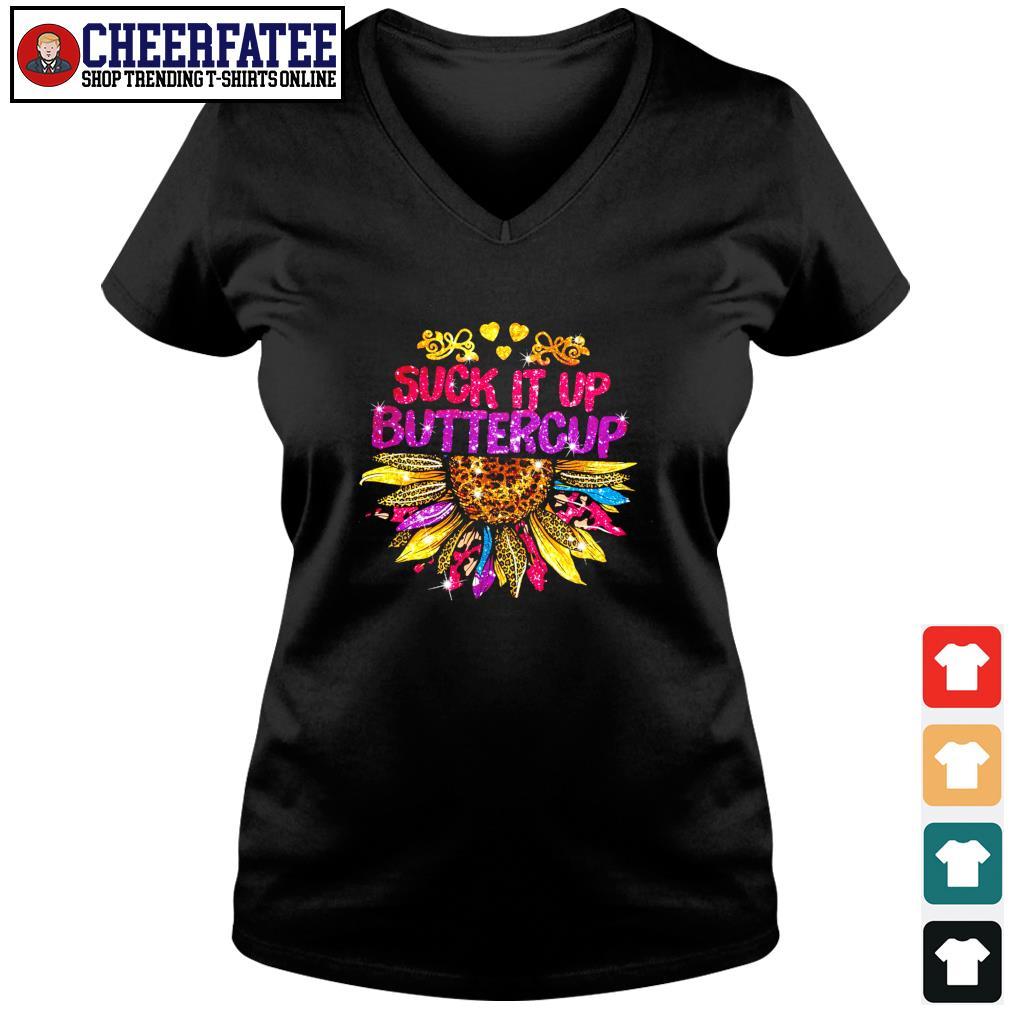 Suck it up buttercup sunflower s v-neck t-shirt