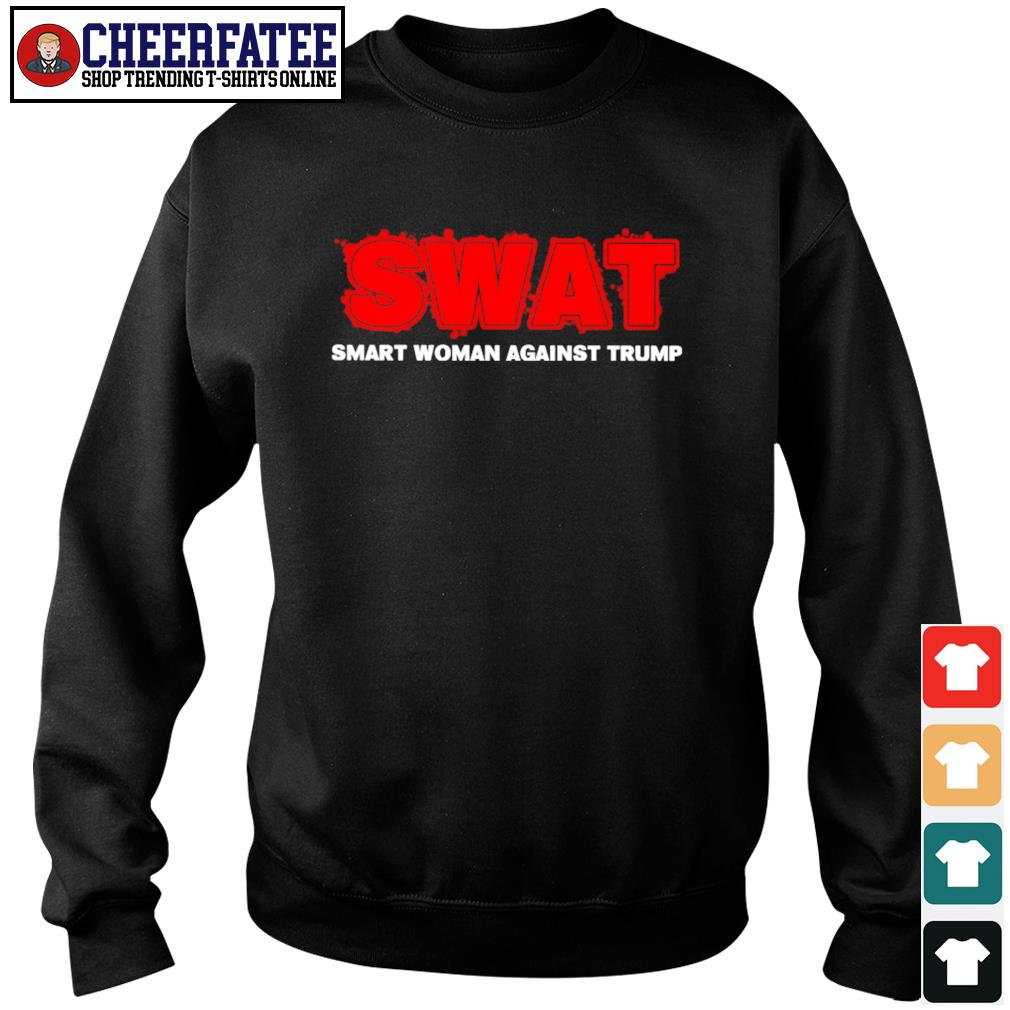Swat smart woman against trump s sweater