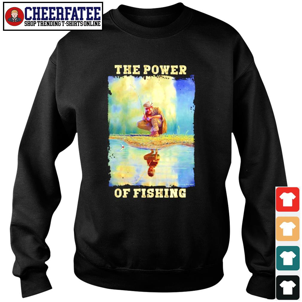 The power of fishing water reflection s sweater