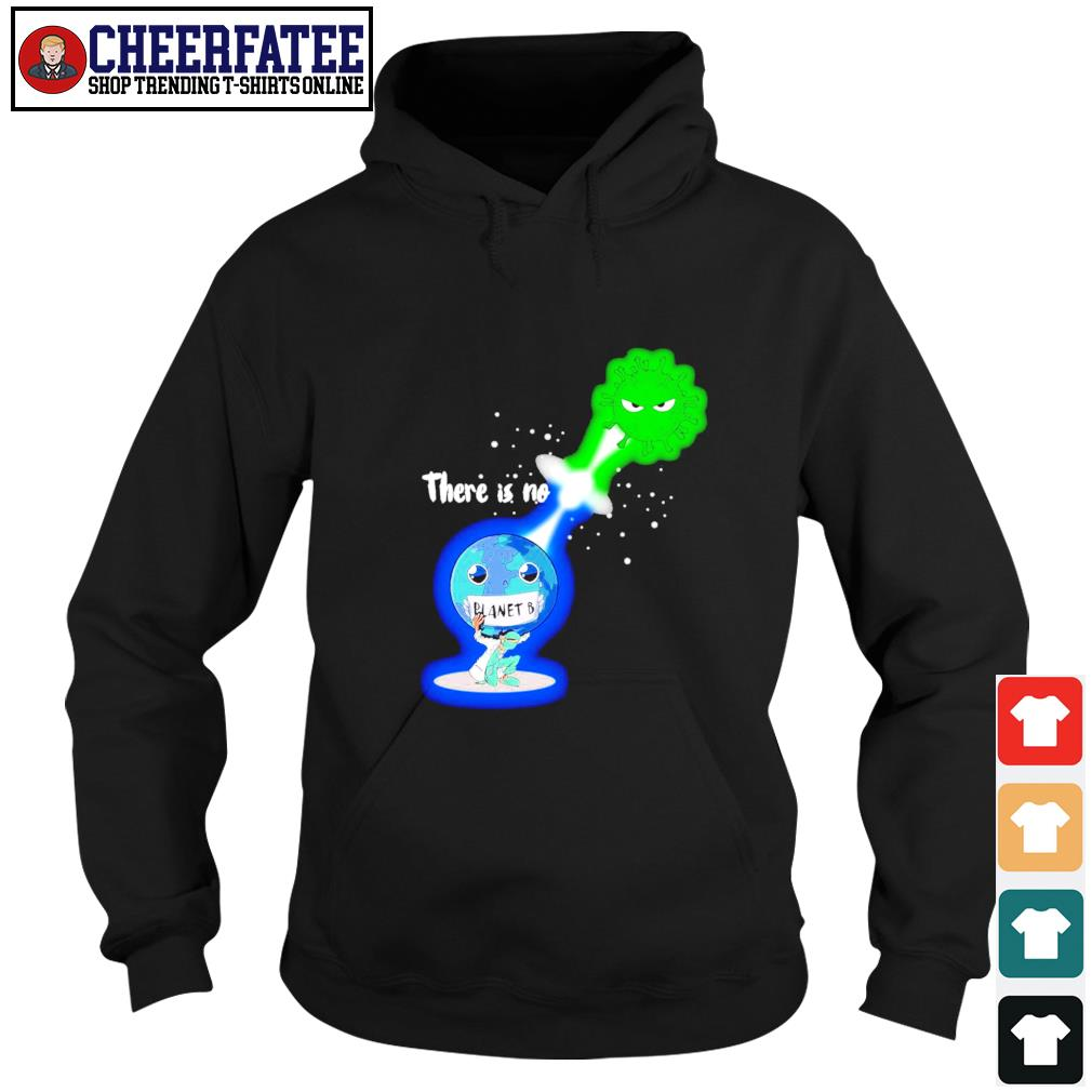 There is no planet B Kamehameha Covid -19 s hoodie