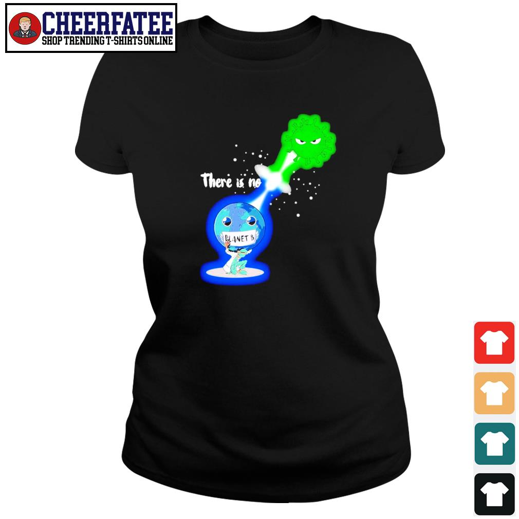 There is no planet B Kamehameha Covid -19 s ladies-tee