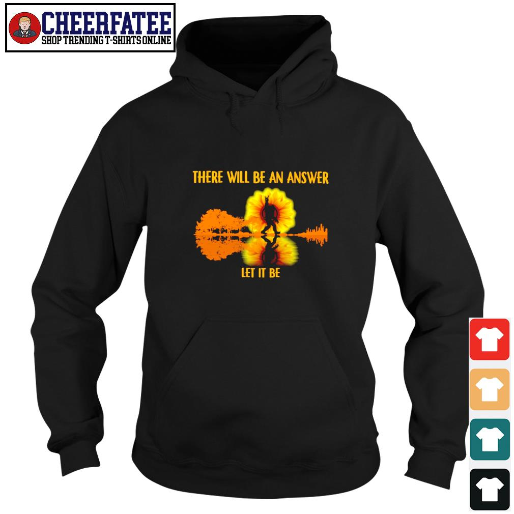 There will be an answer let it be bigfoot sunshine s hoodie