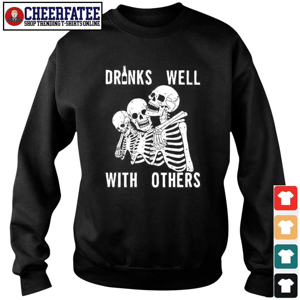 Three skeleton drinks well with others s sweater
