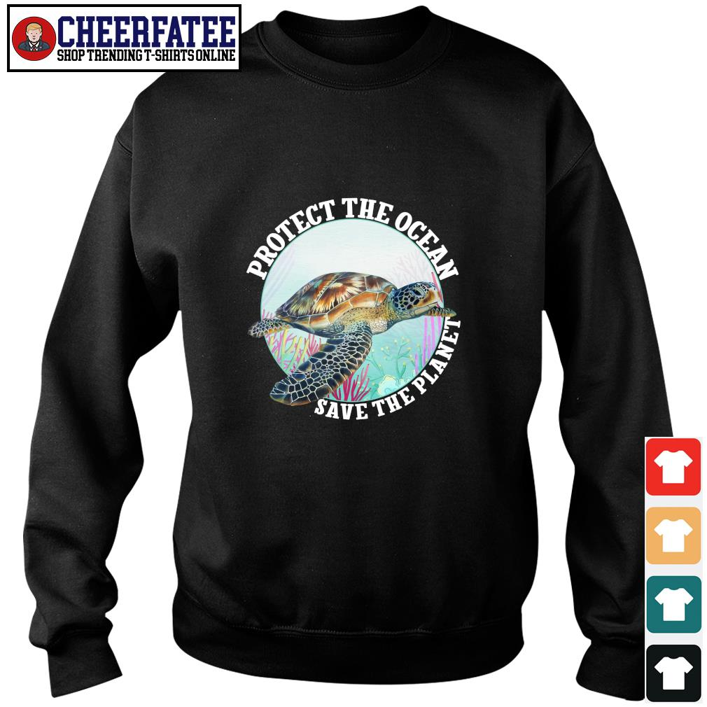 Turtle protect the ocean save the planet s sweater