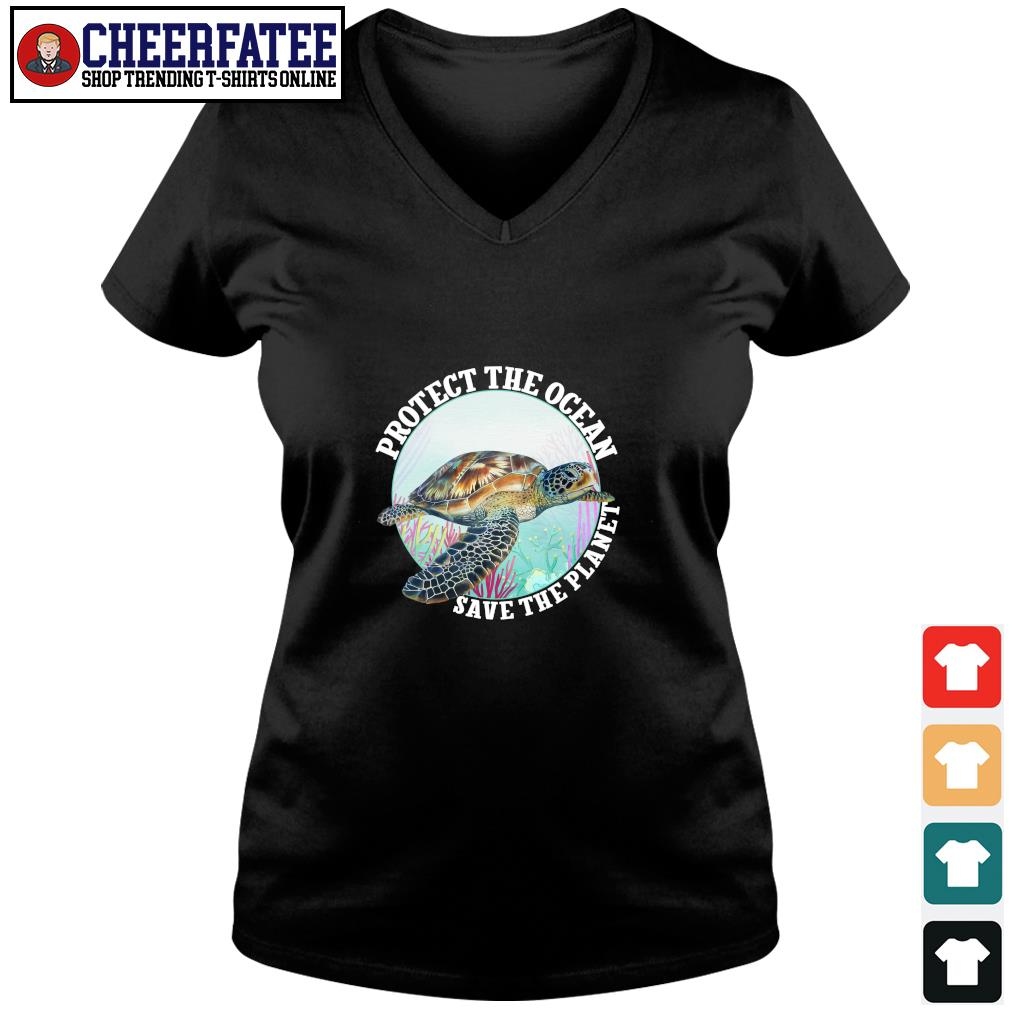 Turtle protect the ocean save the planet s v-neck t-shirt