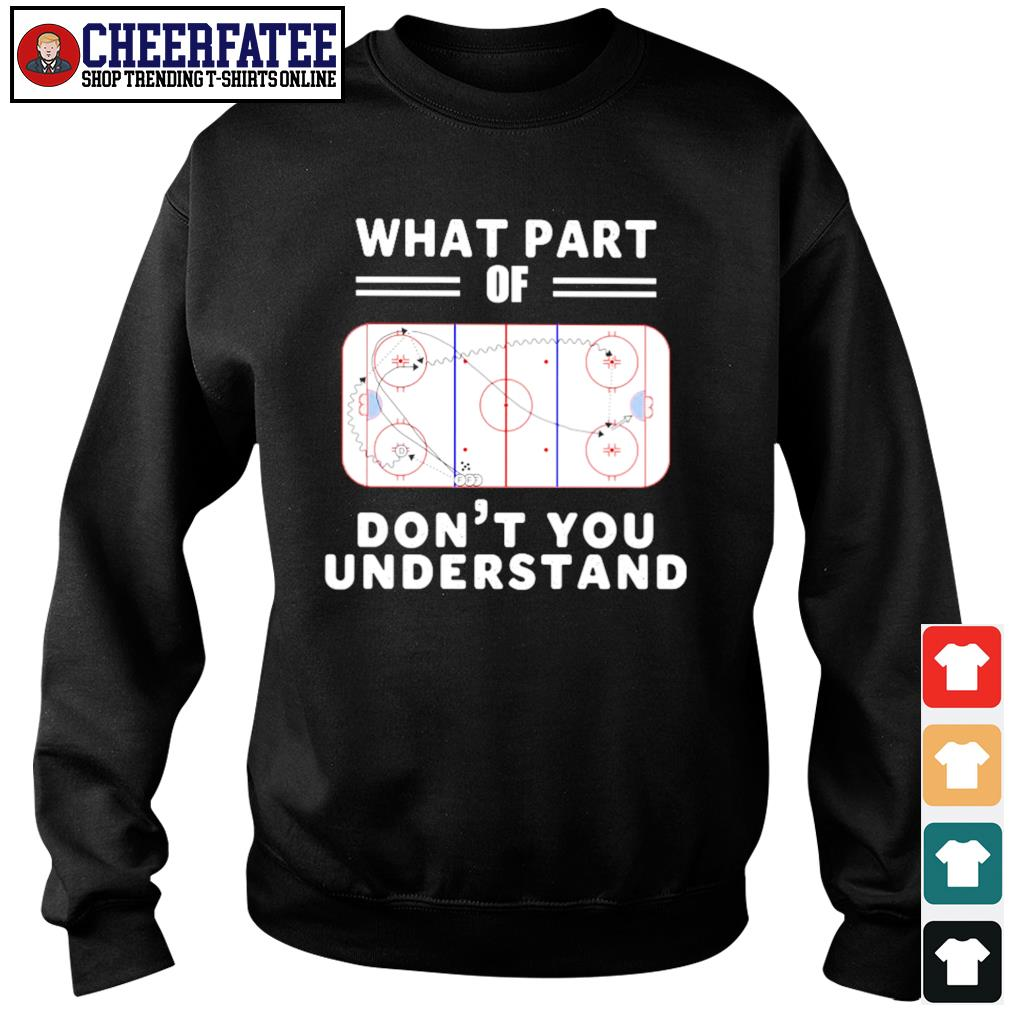 What part of hockey rink don't you understand s sweater