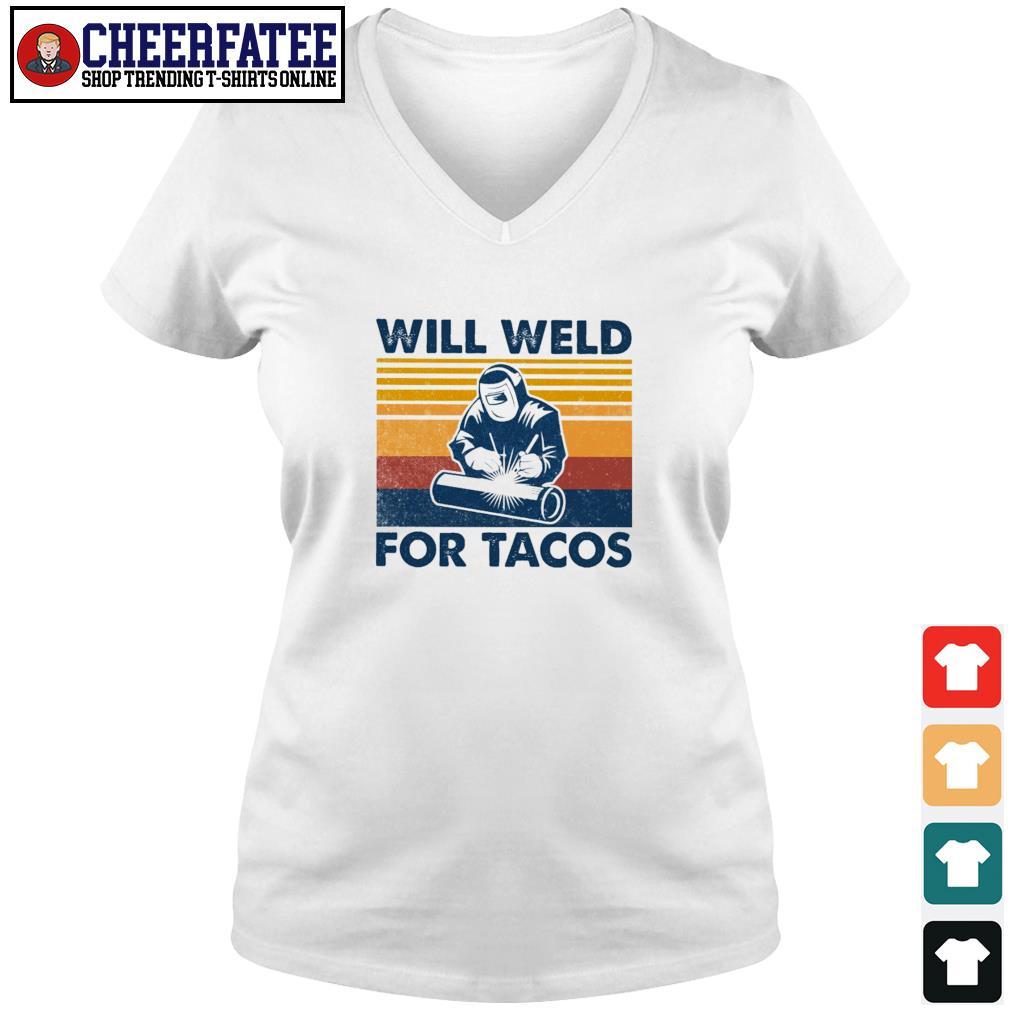 Will weld for tacos vintage s v-neck t-shirt