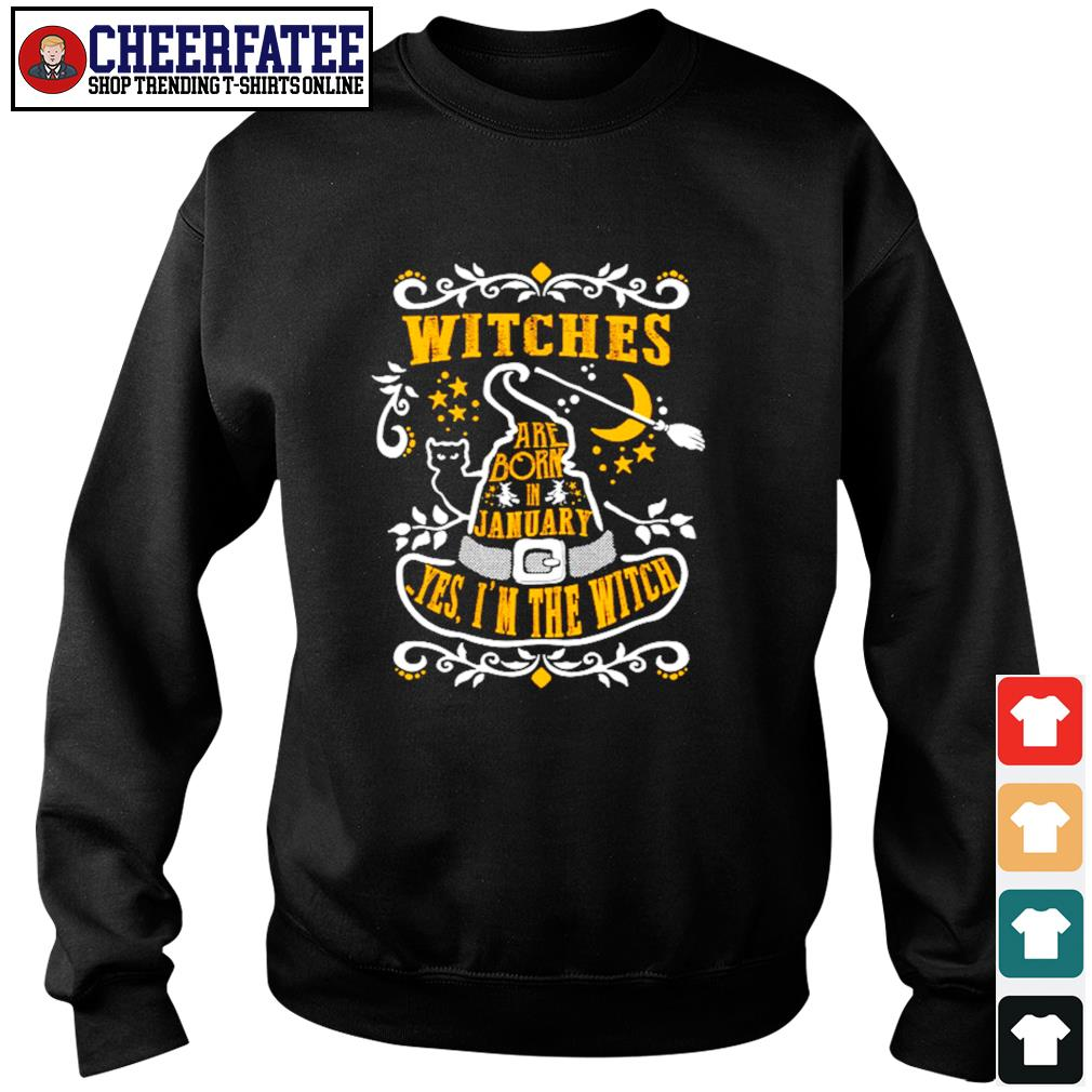 Withes are born in jamuary yes I'n the witch s sweater